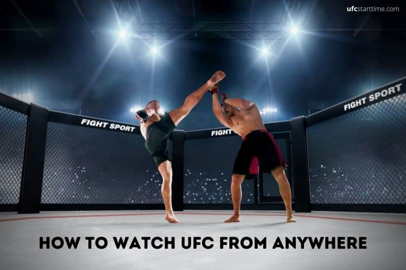 How to watch UFC from anywhere